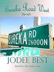 Eureka Road West (The Seeker Book 2)