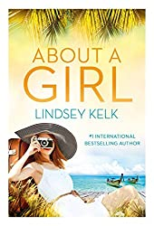 About a Girl (Tess Brookes Series, Book 1) by Lindsey Kelk (2015-04-14)