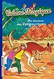 La Cabane magique, numéro 19 - Au secours des kangourous