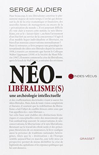 No-libralisme(s): Une archologie intellectuelle