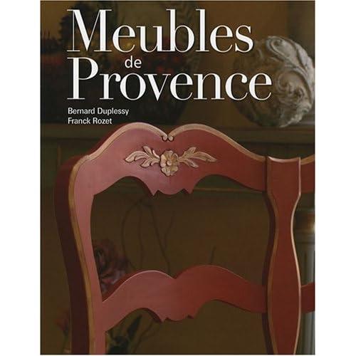 Meubles de Provence : Usages et vie quotidienne
