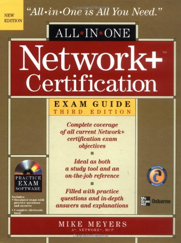 Network+ Certification All-in-One Exam Guide, Third Edition por Michael Meyers