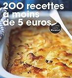 200 recettes à moins de 5 euros...