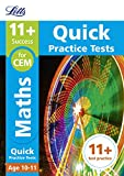 11+ Maths Quick Practice Tests Age 10-11 for the CEM tests (Letts 11+ Success)