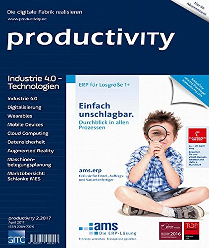 Industrie 4.0-Technologien: productivity 2/2017 (productivITy / Kompetenz in Produktion und Logistik)