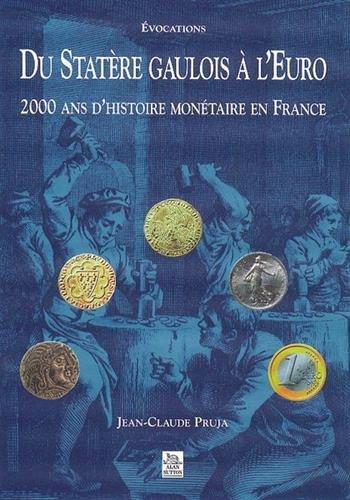 Du statère gaulois à l'euro