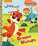 Dragon Hiccups (Wallykazam!) (Wallykazam!: Little Golden Books)