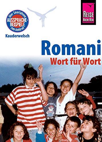 Romani - Wort für Wort: Kauderwelsch-Sprachführer von Reise Know-How