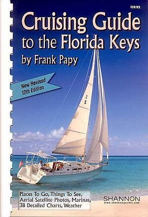Cruising guide to the Florida Keys: With Florida West Coast supplement