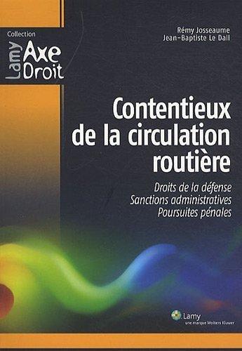 Contentieux de la circulation routière de Josseaume. Rémy (2010) Broché