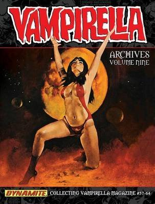 [(Vampirella Archives: Volume 9)] [ By (author) Bill DuBay, By (author) Budd Lewis, By (artist) Gonzalo Mayo, By (artist) Jose Gonzalez, By (author) Gerry Boudreau, By (author) Roger McKenzie, By (artist) Carmine Infantino, By (artist) Esteban Maroto, By (artist) Dick Giordano, By (author) Bruce Jones ] [May, 2014]