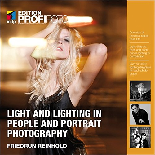 Light and Lighting in People and Portrait Photography (mitp Edition - Porträt-studio-blitz