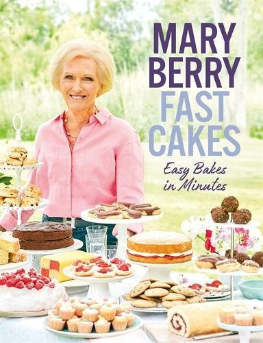 Fast Cakes: Easy bakes in minutes por Mary Berry
