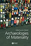 Archaeologies of Materiality