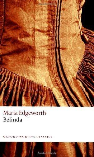 Belinda (Oxford World's Classics) by Edgeworth, Maria ( 2008 )