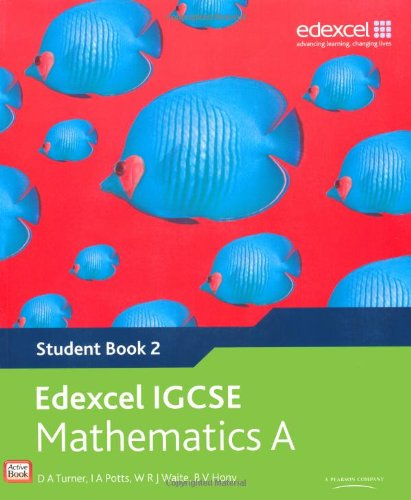 Edexel international GCSE mathematics A student book 2. Per le Scuole superiori. Con espansione online (Edexcel International GCSE)