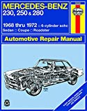 Mercedes Benz 230, 250 and 280, 1968-1972 (Haynes Manuals)