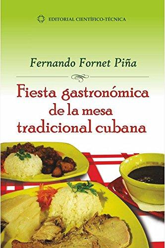 Fiesta gastronómica por Fernado Fornet Piña