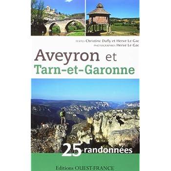 AVEYRON ET TARN-ET-GARONNE 25 RANDONNEES