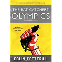 The Rat Catchers' Olympics (A Dr. Siri Paiboun Mystery Book 12)