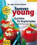 Forever young, Quickies für Kopfarbeiter (GU Altproduktion)