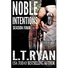 Noble Intentions: Season Four (Jack Noble) by L.T. Ryan (2014-06-17)