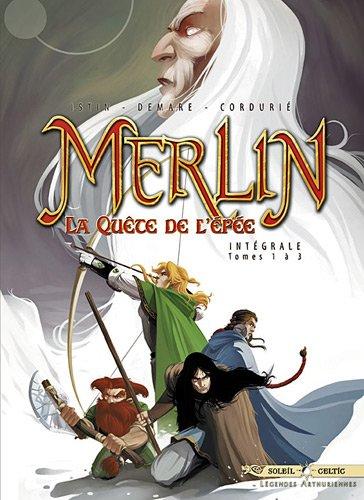 MERLIN LA QUETE DE L EPEE INTEGRALE T01 A T03