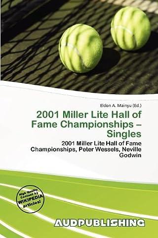 2001 Miller Lite Hall of Fame Championships - Singles