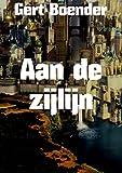 Aan de zijlijn (Dutch Edition)