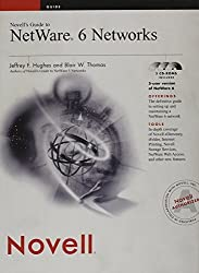 Novell's Guide to NetWare 6 Networks (Novell Press) by Hughes, Jeffrey F., Thomas, Blair W. (2002) Hardcover