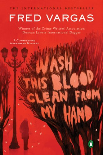 Wash This Blood Clean from My Hand (Commissaire Adamsberg, Book 4)