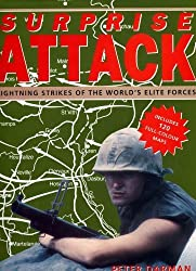 SURPRISE ATTACK: LIGHTNING STRIKES OF THE WORLD\'S ELITE FORCES