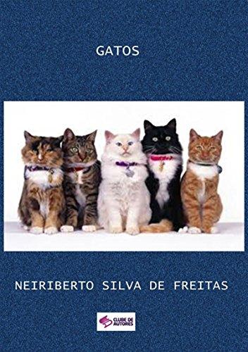 Gatos (Portuguese Edition) por Neiriberto Silva De Freitas