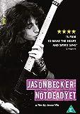Jason Becker: Not Dead Yet [DVD] [UK Import]