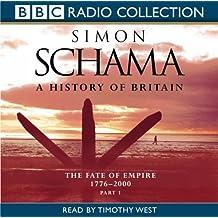 A History of Britain: v.3 (BBC Radio Collection) (Vol 3) by Simon Schama (2003-08-18)