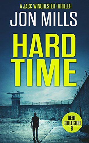 hard-time-debt-collector-8-a-jack-winchester-thriller-english-edition