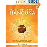Lois & Récits de 'HANOUKA (French Edition)
