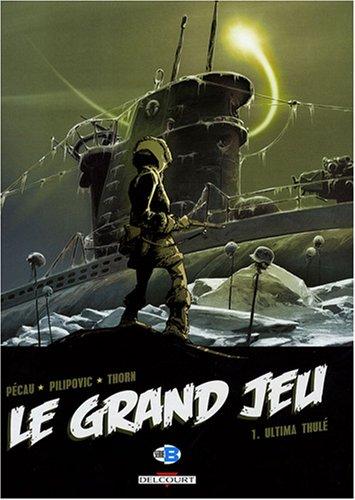 Le Grand Jeu, Tome 1 : Ultima Thulé