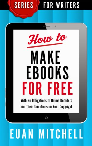 How to Make Ebooks for Free: With No Obligations to Online ...