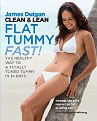 Clean & Lean Flat Tummy Fast!: The healthy way to a totally toned tummy in 14 days