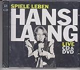 Songtexte von Hansi Lang - Spiele Leben - Live