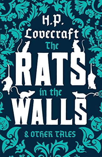 The Rats In The Walls And Other Stories (Alma Classics)