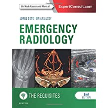 Emergency Radiology: The Requisites, 2e (Requisites in Radiology)