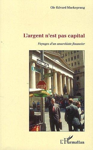Argent N'Est Pas Capital Voyages d&#...