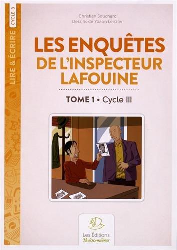 Les enquêtes de l'inspecteur Lafouine : Tome 1, Cycle 3 par Christian Souchard