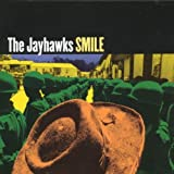 Songtexte von The Jayhawks - Smile