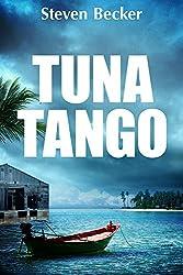 Tuna Tango (Will Service Eco Thrillers Book 2)