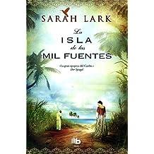 La Isla De Las Mil Fuentes (B DE BOLSILLO MAXI)