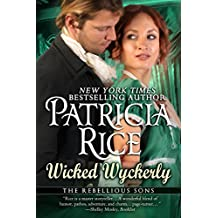 Wicked Wyckerly (Rebellious Sons Book 1) (Rebellious Sons Series) (English Edition)