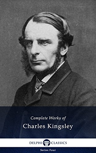 Complete Works of Charles Kingsley (Delphi Classics) (Series Four Book 10) (English Edition)